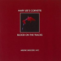 Purchase Mary Lee's Corvette - Blood On The Tracks