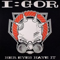 Purchase I:gor - Her Eyes Have It (Vinyl)