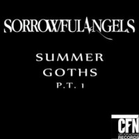 Purchase Sorrowful Angels - Summer Goths Pt. 1 (EP)