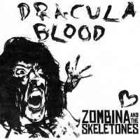 Purchase Zombina And The Skeletones - Dracula Blood (CDS)