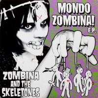 Purchase Zombina And The Skeletones - Mondo Zombina! (EP)