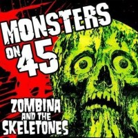 Purchase Zombina And The Skeletones - Monsters On 45