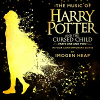 Purchase Imogen Heap - The Music Of Harry Potter And The Cursed Child - In Four Contemporary Suites CD4