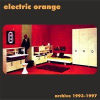 Purchase Electric Orange - Archive 1993-1997