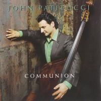 Purchase John Patitucci - Communion