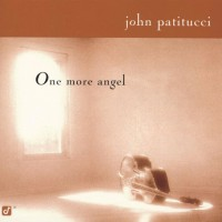 Purchase John Patitucci - One More Angel
