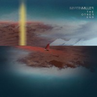 Purchase Martin Miller - The Other End