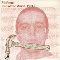 Purchase Mofungo - End Of The World, Part 2 (Vinyl)
