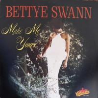 Purchase Bettye Swann - Make Me Yours (Vinyl)