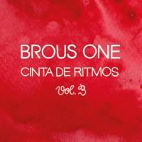 Purchase Brous One - Cinta De Ritmos Vol. 3 (Vinyl)