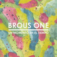 Purchase Brous One - Un Momento En El Tiempo