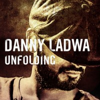 Purchase Danny Ladwa - Unfolding