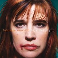 Purchase Fabiana Cantilo - Hija Del Rigor