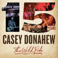 Purchase Casey Donahew - 15 Years - The Wild Ride