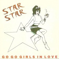 Purchase Star Star - Go Go Girls In Love