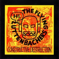 Purchase The Flying Luttenbachers - Constructive Destruction