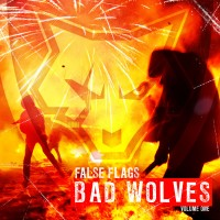 Purchase Bad Wolves - False Flags, Vol. One (EP)