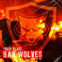 Purchase Bad Wolves - False Flags Volume Two (EP)