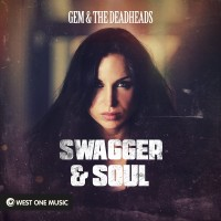 Purchase Gem & The Deadheads - Swagger And Soul