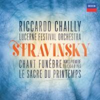 Purchase Riccardo Chailly - Stravinsky - Chant Funèbre; Le Sacre Du Printemps (Lucerne Festival Orchestra)