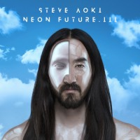 Purchase Steve Aoki - Neon Future III (Japanese Limited Edition)