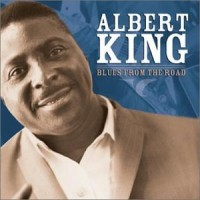 Purchase Albert King - Blues From The Road CD1