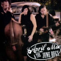 Purchase April Mae & The June Bugs - April Mae & The June Bugs