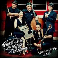 Purchase April Mae & The June Bugs - Grease It Up & Go! (Feat. Mike Mettalia)