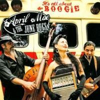 Purchase April Mae & The June Bugs - It's All About The Boogie