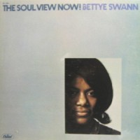 Purchase Bettye Swann - The Soul View Now! (Vinyl)