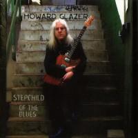 Purchase Howard Glazer - Stepchild Of The Blues