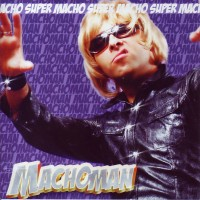 Purchase Machoman - Super Macho