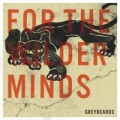 Buy Greybeards - For The Wilder Minds Mp3 Download