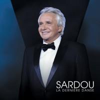 Purchase Michel Sardou - La Dernière Danse (Live À La Seine Musicale / 2018)