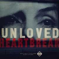 Purchase Unloved - Heartbreak