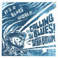 Buy Sugar Brown - It's A Blues World (Calling All Blues) Mp3 Download