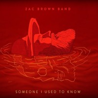 Purchase Zac Brown Band - Someone I Used To Know (CDS)