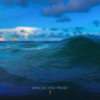 Purchase Papa Roach - Who Do You Trust?