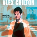 Buy Alex Chilton - Songs From Robin Hood Lane Mp3 Download