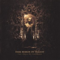 Purchase Dark Mirror Ov Tragedy - The Lord Ov Shadows