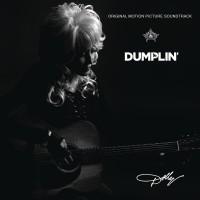 Purchase Dolly Parton - Dumplin' (Original Motion Picture Soundtrack)