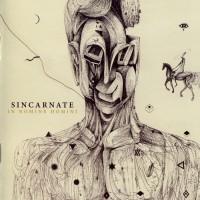 Purchase Sincarnate - In Nomine Homini
