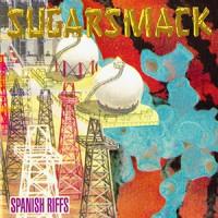 Purchase Sugarsmack - Spanish Riffs