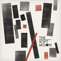 Purchase The Soft Moon - The Soft Moon