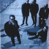 Purchase Toph-E & The Pussycats - No Ordinary Day