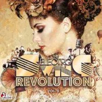 Purchase VA - The Electro Revolution Swing Vol. 5 CD1