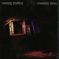 Purchase Waxing Poetics - Manakin Moon