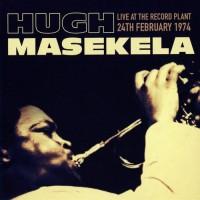 Purchase hugh masekela - Live At The Record Plant, 24Th February 1974