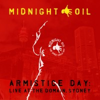 Purchase Midnight Oil - Armistice Day - Live At The Domain, Sydney CD1