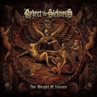 Purchase Reject The Sickness - The Weight Of Silence